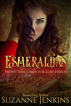 Esmeralda's Happy-Time Cabin for Lost Hikers by [Suzanne Jenkins, Ada Frost]