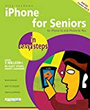 iPhone for Seniors in easy steps: For iPhone 6s and iPhone 6s Plus - covers iOS 9 (English Edition)
