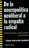 De la necropolítica neoliberal a la empatía radical: Violencia discreta, cuerpos excluidos y repolitización (Más Madera)
