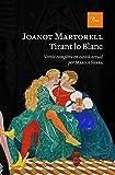 Tirant lo Blanc: Versió completa al català modern per Màrius Serra (A TOT VENT-RÚST) (Catalan Edition)