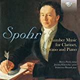 Spohr:Chamber Music for Clarinet,Soprano and Piano