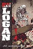 Dead Man Logan T01 - Les péchés du père