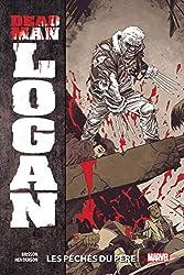 Dead Man Logan T01 - Les péchés du père d'Ed Brisson