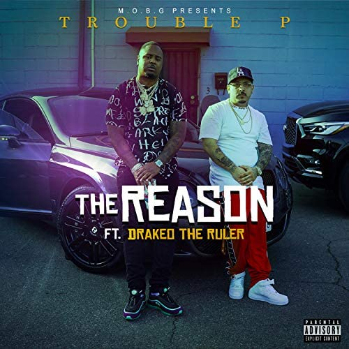 Trouble P feat. Drakeo the Ruler