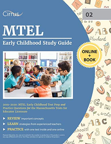 MTEL Early Childhood Study Guide 2019-2020: MTEL Early Childhood Test Prep and Practice Questions for the Massachusetts Tests for Educator Licensure