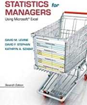 Statistics for Managers Using Microsoft Excel (7th Edition)