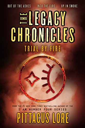 The Legacy Chronicles: Trial by Fire