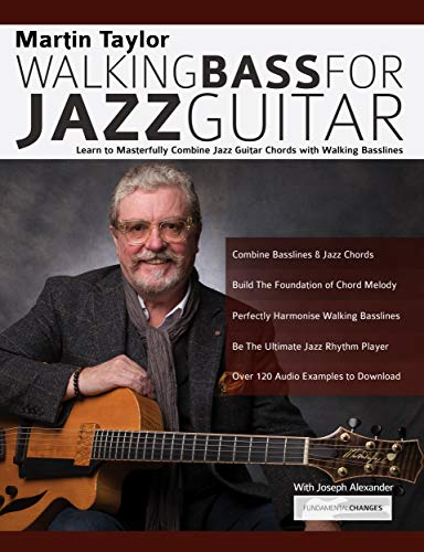 Martin Taylor Walking Bass For Jazz Guitar: Learn to Masterfully ...