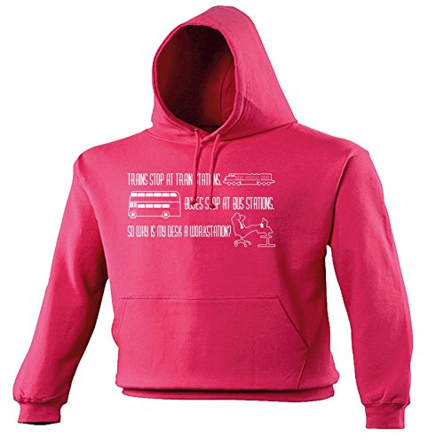 Novelty Funny Top Slogans Mens Womens Trains Stop at Train Stations Bus Desk A Workstation L HOT Pink Hoodie Clothing Pullover Hoodies Hoody funnyhoodies Accessories Slogan for Men