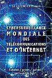 CYBERSURVEILLANCE MONDIALE DES TELECOMMUNICATIONS ET D'INTERNET