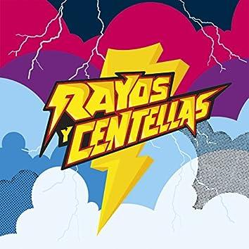Rayos y Centellas