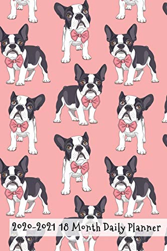 2020 - 2021 18 Month Daily Planner: Formal Dress Frenchie in Bow Tie Cover| Daily Organizer Calendar Agenda | 6x9 | Work, Travel, School Home | ... Idea! (Dog Lover Lifestyle Organizer Series)