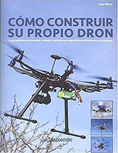 Cómo construir su propio Dron