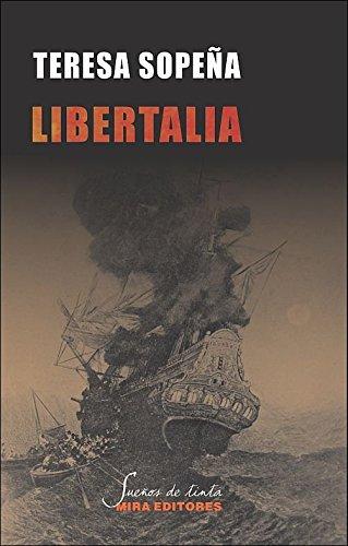 Libertalia: una utopía pirata en el Índico (Sueños de tinta)