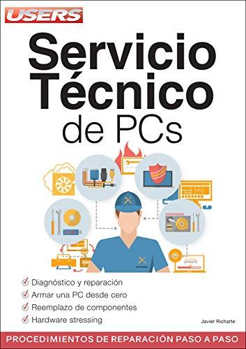 Servicio Técnico de PCs: Procedimientos de armado y reparación