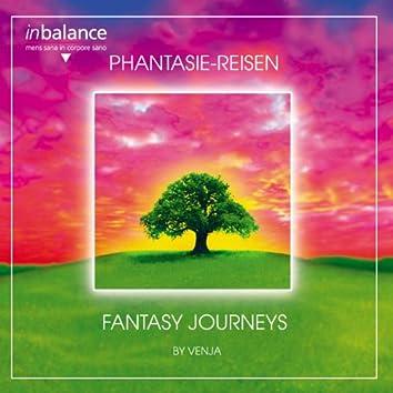 Phantasie-Reisen / Fantasy Journeys