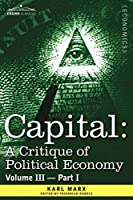 Capital: A Critique of Political Economy: The Process of Capitalist Production As a Whole