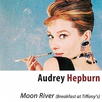 """Moon River (From """"Breakfast at Tiffany's"""") [Remastered]"""