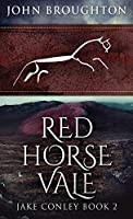 Red Horse Vale (Jake Conley)