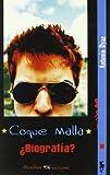 Coque Malla - ¿biografia?