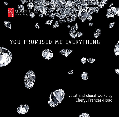 Frances-Hoad: You Promised Me Everything - Vokalwerke