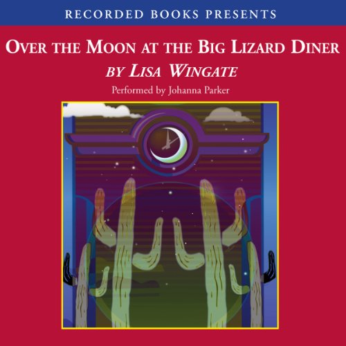 Over the Moon at the Big Lizard Diner cover art