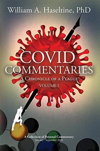 COVID Commentaries: A Chronicle of a Plague Volume I (English Edition)