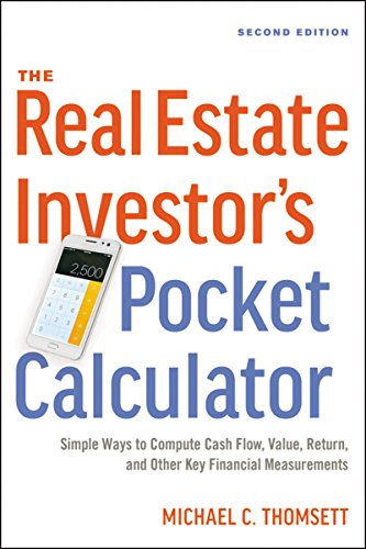 Compare Textbook Prices for The Real Estate Investor's Pocket Calculator: Simple Ways to Compute Cash Flow, Value, Return, and Other Key Financial Measurements Second Edition ISBN 9780814438893 by Thomsett, Michael