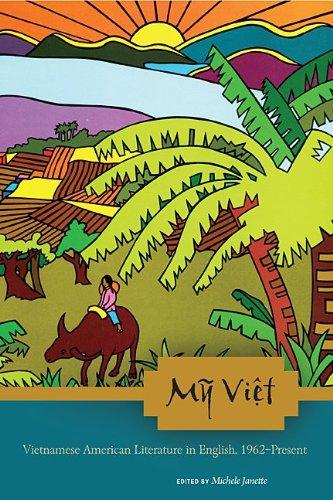 My Viet: Vietnamese American Literature in English, 1962-Present
