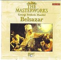 The Masterworks Vol. 8/10 Handel Belsazar by Peter Schreier (1994-05-03)