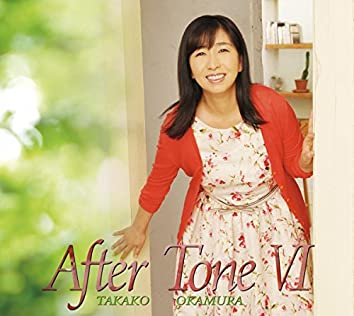 After Tone Ⅵ