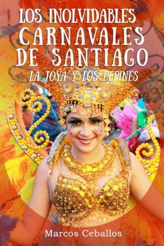 Los Inolvidables Carnavales de Santiago: La Joya y Los Pepines