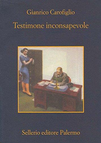 Testimone inconsapevole (Guido Guerrieri Vol. 1)