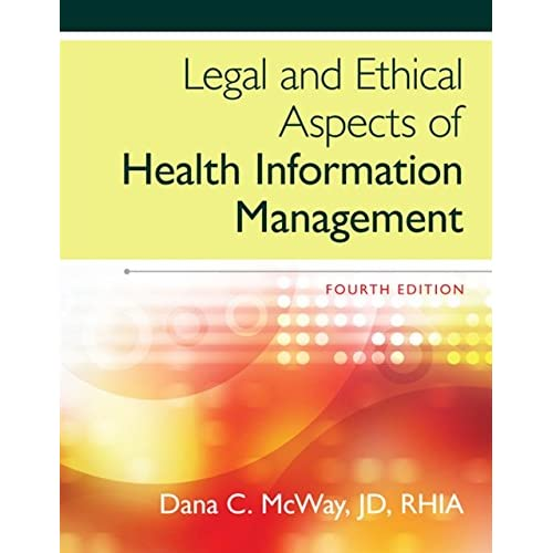 Legal and Ethical Aspects of Health Information Management