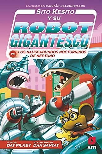 Sito Kesito y su robot gigantesco contra los nauseabundos nocturninos de Neptuno: 8