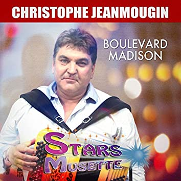 Boulevard madison (Stars musette)