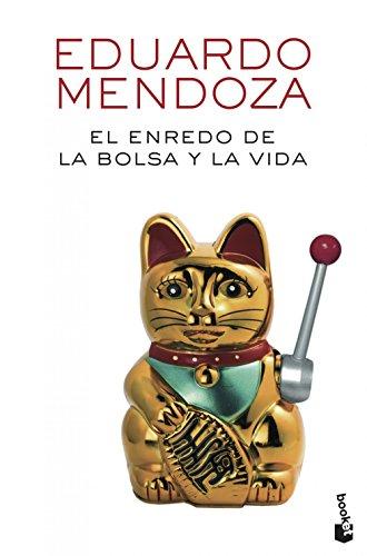 El enredo de la bolsa y la vida (Biblioteca Eduardo Mendoza)