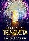 The Lost Child Of Trinqueta