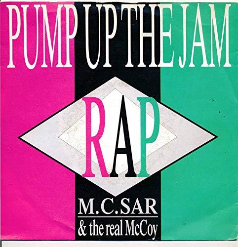 Pump Up The Jam - M.C. Sar + The Real Mc Coy - Single 7