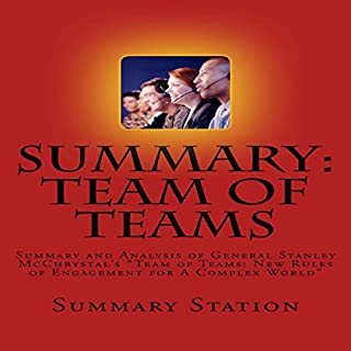 """Summary and Analysis of General Stanley McChrystal's """"Team of Teams: New Rules of Engagement for a Complex World"""" audiobook cover art"""