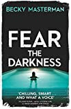 Fear the Darkness (A Brigid Quinn investigation)