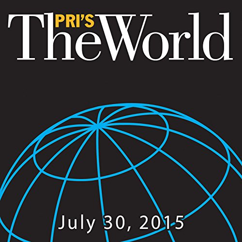 The World, July 30, 2015 audiobook cover art