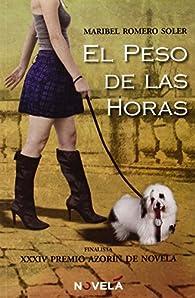 El Peso De Las Horas par  Maribel Romero Soler