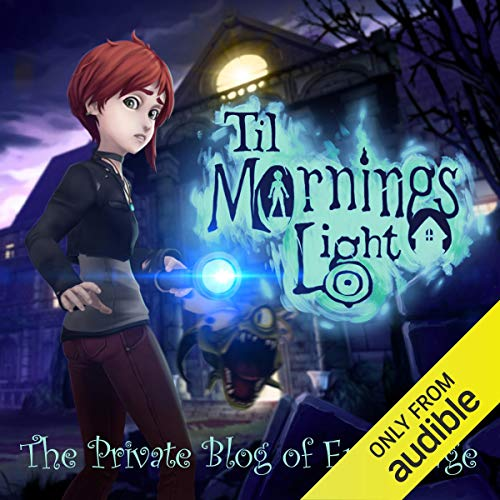 Til Morning's Light: The Private Blog of Erica Page audiobook cover art