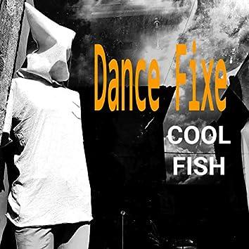 Dance Fixe Cool Fish (Lisbon Version)