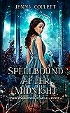 Spellbound After Midnight (Ever Dark, Ever Deadly Book 1)