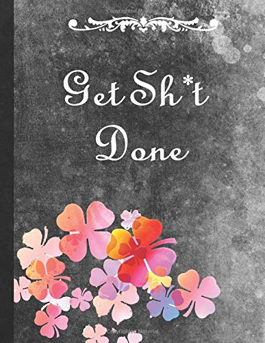 Get Sh*t Done: 8.5 x 11 | Lined Journal For Writing Notes or Journaling Birthday Gift Cover Matte College Student School Gift for Girls