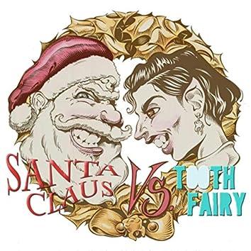 Santa Claus vs. Tooth Fairy