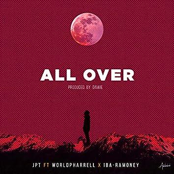 All Over (feat. Worldpharrell & Iba Ramoney)