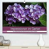 Impressionen im Garten (Premium, hochwertiger DIN A2 Wandkalender 2022, Kunstdruck in Hochglanz): Lichtstimmungen bringen Details zum leuchten (Monatskalender, 14 Seiten )